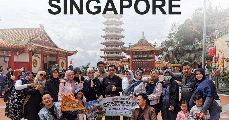SINGAPORE – MALAYSIA 40 PAX TANGGAL 6 s/d 9 AGUSTUS 2017